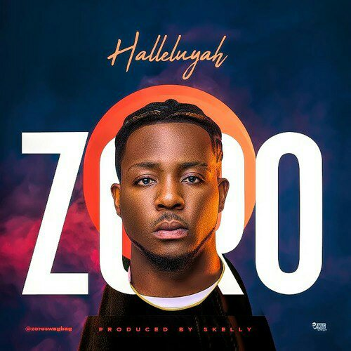 Download Zoro Halleluyah Mp3 Download
