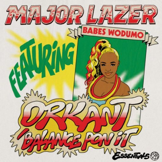Major Lazer Orkant Balance Pon It ft. Babes Wodumo Mp3 Download