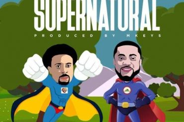 Samsong ft. Tim Godfrey Supernatural Mp3 Download