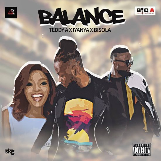 Teddy A  Balance ft. Iyanya & Bisola Mp3 Download