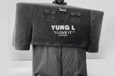 Yung L I Love It (Cover) Mp3 Download