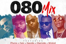 Download DJ Flexy 080 Mix Ft. Phyno, Falz, Davido, Olamide & Wizkid Download
