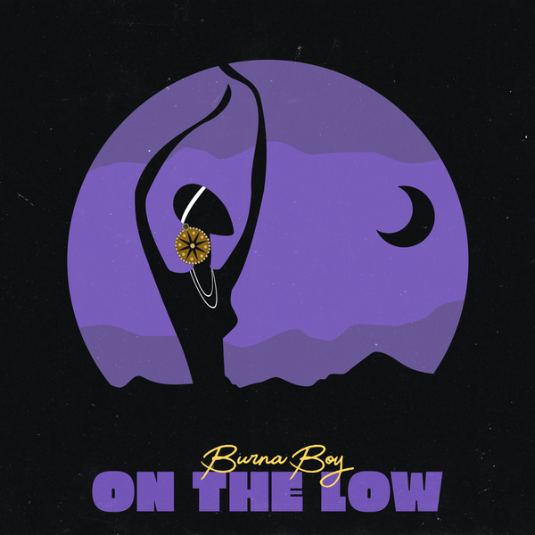 Burna Boy On The Low Mp3 Download