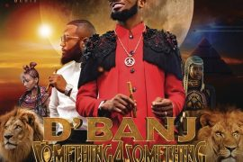 D'Banj ft. Cassper Nyovest Something for Something Mp3 Download