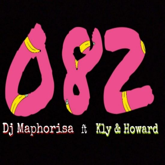 DJ Maphorisa 082 ft. Kly & Howard Mp3 Download