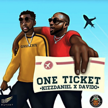 Kizz Daniel ft Davido – One Ticket [Music]