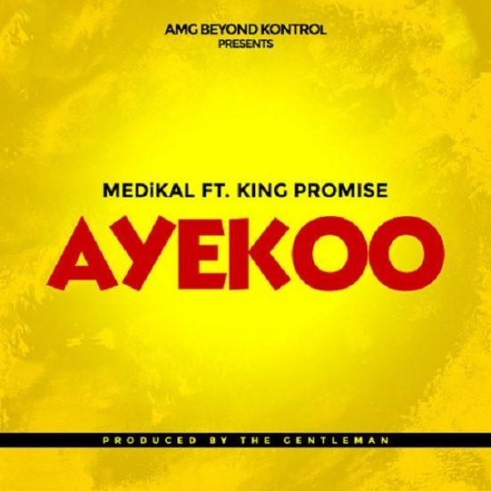Medikal Ayekoo ft. King Promise Mp3 Download