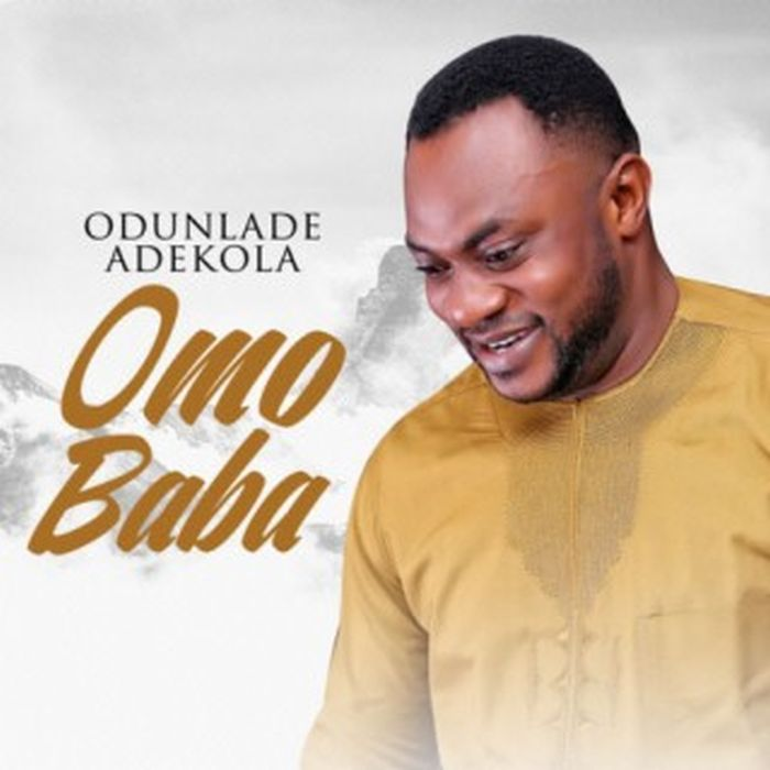 Odunlade Adekola Omo Baba Mp3 Download