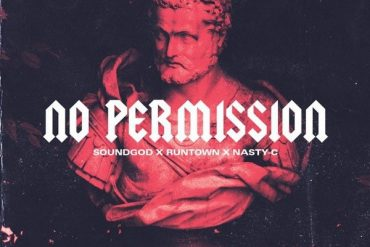 Runtown No Permission Ft. Nasty C Mp3 Download