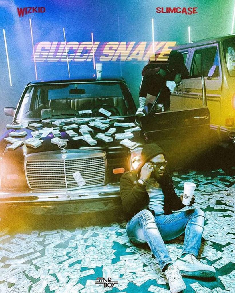 Wizkid Gucci Snake ft Slimcase Mp3 Download