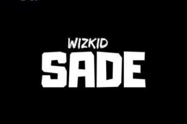 Wizkid Sade Mp3 Download
