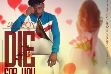 Airboy – Die For You Mp3 Download
