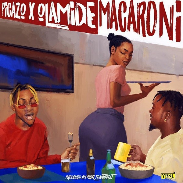 Picazo Rhap ft. Olamide Macaroni Mp3 Download