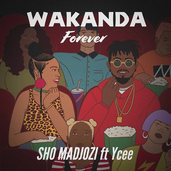 Ycee & Sho Madjozi Wakanda Forever Mp3 Download