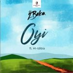 2Baba Oyi ft. HI-Idibia Mp3 Download