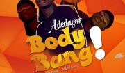 Adedayor Body Bang Mp3 Download