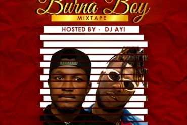 DJ Ayi Best Of Burna Boy Mix 2019