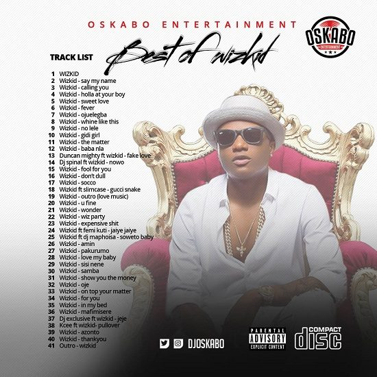 "DJ Oskabo – ""Best Of Wizkid Mix"""