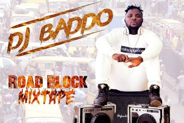 Dj Baddo  Road Block Mix Download