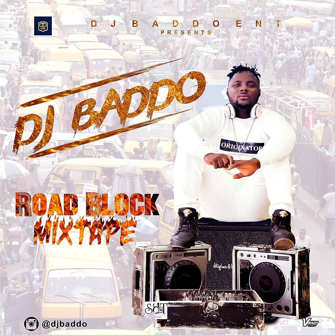 "Dj Baddo – ""Road Block Mix"""