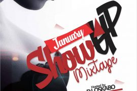 Download DJ Oskabo January Show Up Mixtape