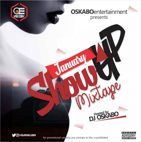 "[MIXTAPE] DJ Oskabo – ""January Show Up"""