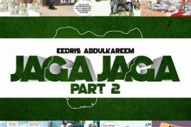 Eedris Abdulkareem Jaga Jaga Part 2 Mp3 Download