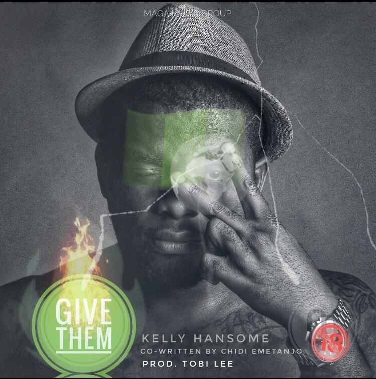 KellyHansome GiveThemSingle Mp3 Download