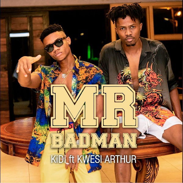 KiDi Mr Badman ft. Kwesi Arthur Mp3 Download