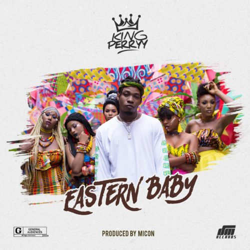 King Perryy Eastern Baby Mp3 Download