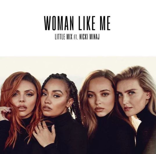 Little Mix ft. Nicki Minaj Women Like Me Mp3 Download