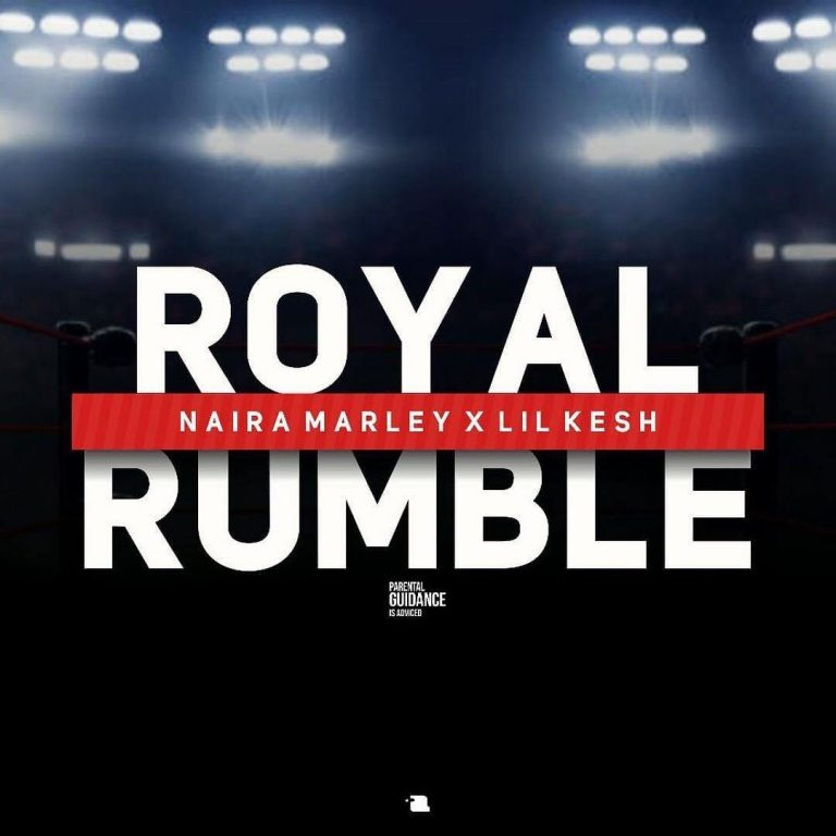 "Naira Marley ft. Lil Kesh – ""Royal Rumble"""