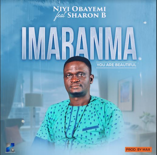 Niyi Obayemi Imaranma ft Sharon B Mp3 Download