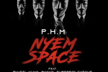 P.H.M Nyem Space ft. Phyno, Rhatti, Nuno, Cheque - Nyem Space Mp3 Download
