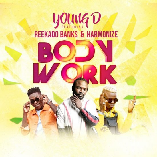 Young D Body Work ft. Reekado Banks, Harmonize Mp3 Download