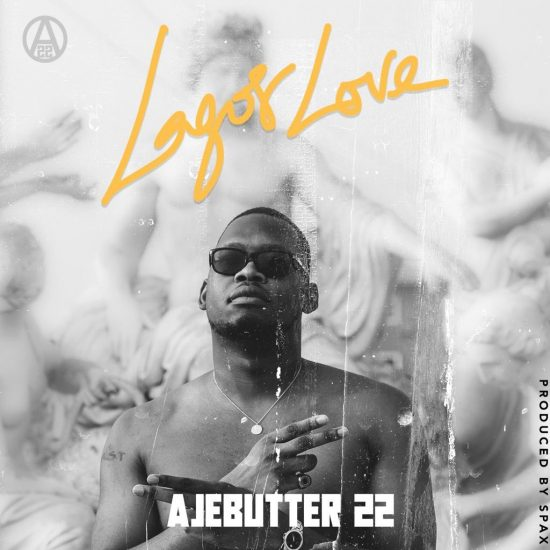 Ajebutter22 - Lagos Love Mp3 Download