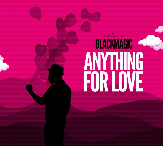 Black Magic Anything for Love Mp3 Download