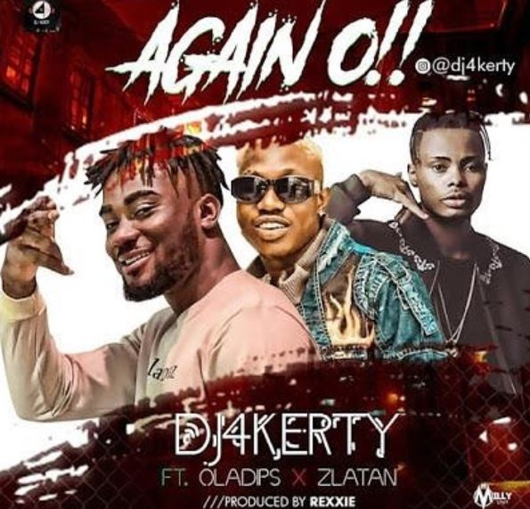 DJ 4kerty ft. Zlatan & OlaDips Again O Mp3 Download
