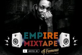 DJ Famouz Empire Mixtape Mp3bullet