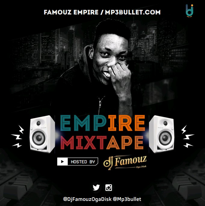"DJ Famouz – ""2019 Empire"""