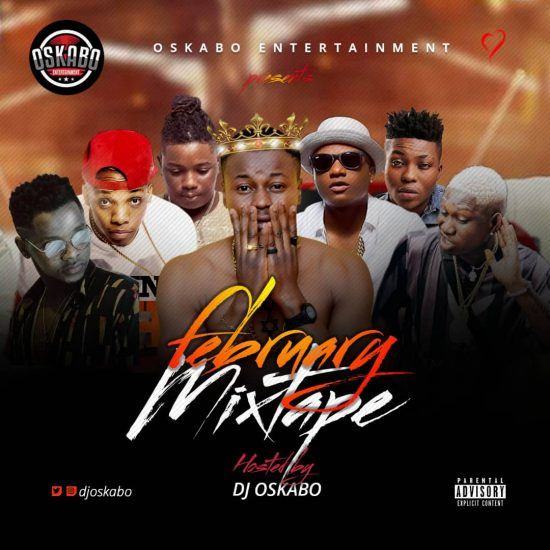 DJ Oskabo 2019 February Mixtape Download