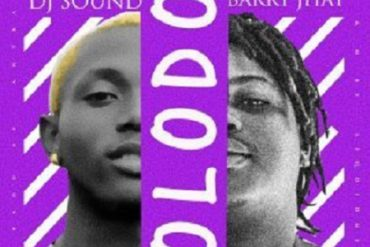 DJ Sound ft Barry Jhay Olodo Mp3 Download