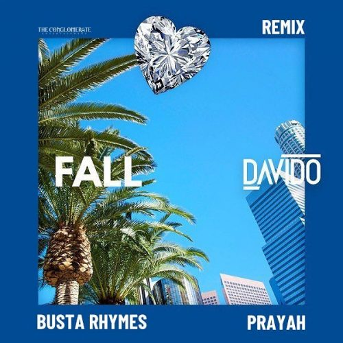 Davido Fall Remix ft. Busta Rhymes & Prayah Mp3 Download