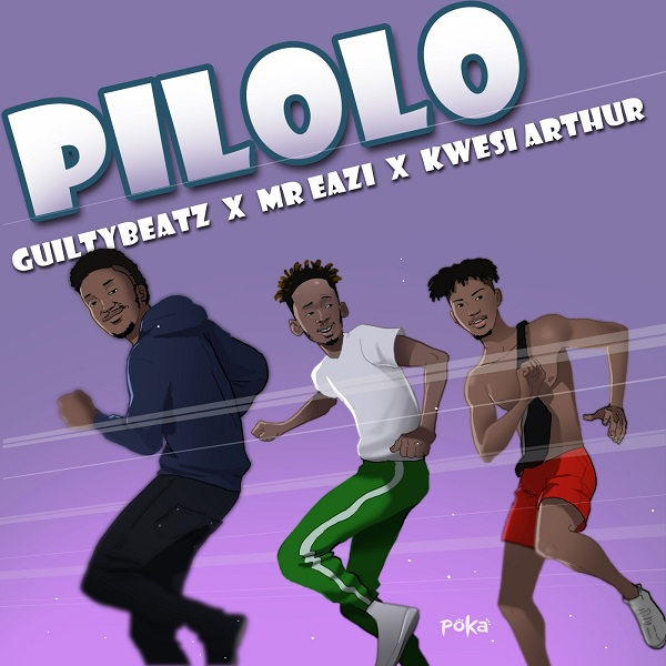 GuiltyBeatz – Pilolo ft. Mr Eazi, Kwesi Arthur Mp3 download