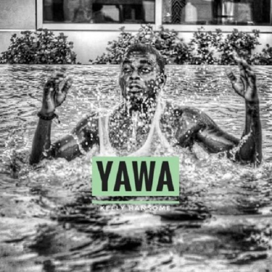 Kelly Hansome – Yawa Mp3 Download