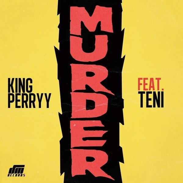 King Perryy Murder Mp3 download