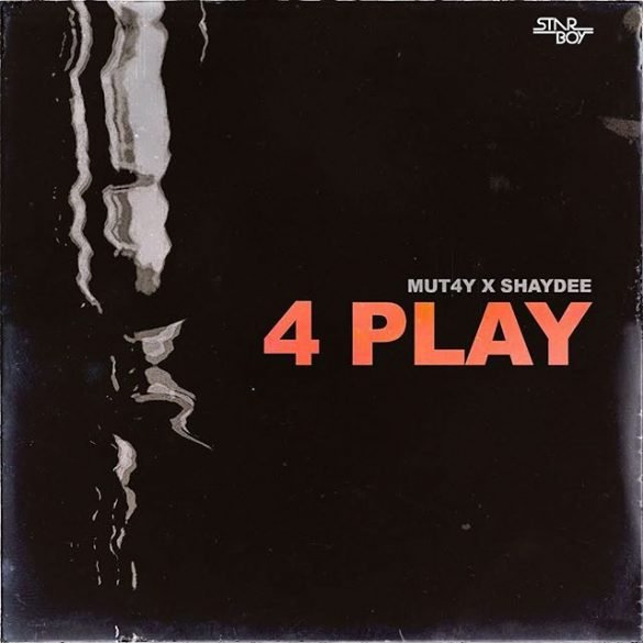 Mut4y ft. Shaydee 4 Play Mp3 Download