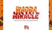 W4 Wagba Miracle Mp3 Download