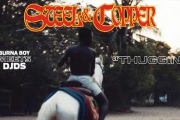 Burna Boy x DJDS - Thuggin Steel and Copper EP