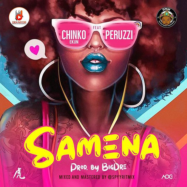 Chinko Ekun ft. Peruzzi Samena Mp3 Download